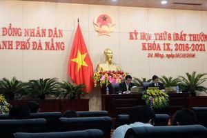 Đà Nẵng: Họp HĐND TP bất thường miễn nhiệm và bầu nhiều nhân sự