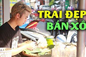 Trai đẹp bán xôi cực đông khách ở Sài Gòn
