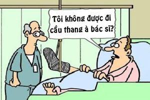 Trưa cười: Bác sĩ 'chết lặng' với cách di chuyển của bệnh nhân gãy chân