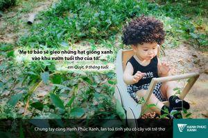 'Ai trồng cây người đó có hạnh phúc'