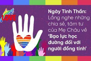 Lắng nghe những chia sẻ, tâm tư của Mẹ Châu về 'Bạo lực học đường đối với người LGBT'