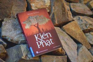 'Kiến Phật' – cuốn sách mở ra hành trình tìm chốn an bình cho tâm hồn