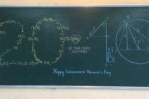 Góc 20/10 của dân khối A: Phản ứng Hóa học, Toán hình học biến thành lời chúc vừa hay vừa dễ thương