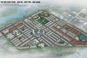 Tỉnh Bắc Giang khẳng định khiếu nại dự án Xây dựng Khu đô thị Đình Trám - Sen Hồ không có căn cứ