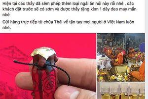 'Chợ' bùa ngải công khai bán bùa yêu, cầu số đề trên mạng xã hội