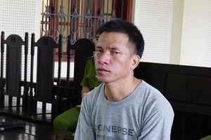 Hám 700 nghìn tiền công, gã đàn ông ở Nghệ An lĩnh 20 năm tù