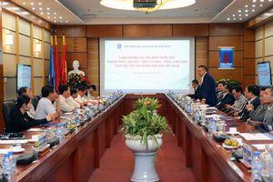 Các đoàn Đại biểu Quốc hội Cần Thơ, Cà Mau và Lạng Sơn làm việc với Tập đoàn Dầu khí Việt Nam