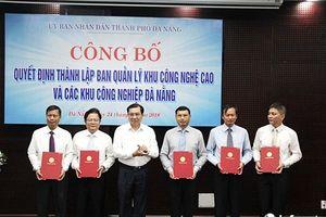 Thủ tướng quyết định thành lập BQL Khu công nghệ cao và các KCN Đà Nẵng