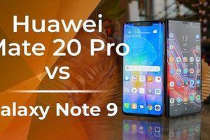 Đau đầu chọn mua Note 9 để được tặng smartTV hay Mate 20 Pro và nhận quà 10 triệu đồng