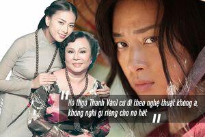 Xúc động trước lời trách từ mẹ của Ngô Thanh Vân: 'Nó chỉ đi theo nghệ thuật, không nghĩ gì riêng cho nó'