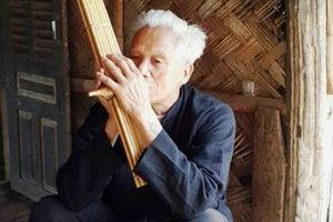 Người giữ 'hồn' nhạc cụ khèn bè dân tộc Thái
