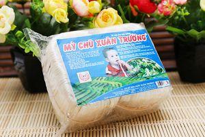 Mì Chũ Xuân Trường Món quà quê trong lòng người tiêu dùng Việt