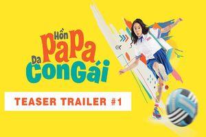 Hồn Papa da con gái tung teaser gây bão phòng vé dịp cuối năm