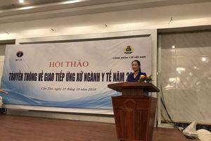Công đoàn Y tế Việt Nam tập huấn truyền thông giao tiếp ứng xử cho cán bộ phía nam