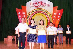 LĐLĐ huyện Đắk Mil: Hấp dẫn liên hoan văn nghệ quần chúng