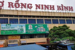 Vụ sai phạm tại chợ Rồng, Ninh Bình: Bí thư Thành ủy Ninh Bình lại có công văn chỉ đạo