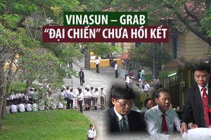 Vinasun – Grab: Cuộc 'đại chiến' vẫn chưa đến hồi kết