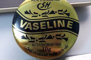 Thu hồi mỹ phẩm Kem dưỡng ẩm Vaseline SH do công ty TNHH hóa mỹ phẩm Sơn Hải sản xuất