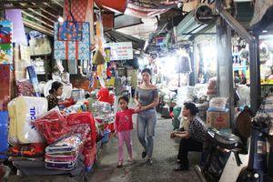Chợ truyền thống: Nhiều tồn tại cần tháo gỡ