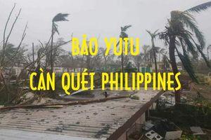 Kinh hoàng siêu bão Yutu san phẳng hàng loạt ngôi nhà sau khi càn quét Philippines