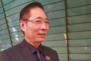 ĐB Nguyễn Văn Chiến: Thí điểm hòa giải án dân sự, đối thoại án hành chính rất thành công