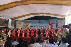 Bảo Minh đưa nhà máy dệt trị giá 1.700 tỷ đồng vào hoạt động tại Nam Định