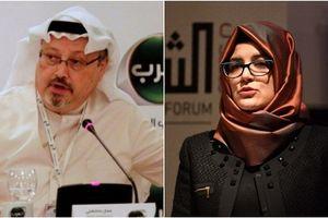 Hôn thê của nhà báo Khashoggi phản ứng gay gắt với Ả Rập Saudi