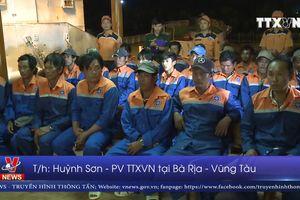 Cứu nạn 24 thuyền viên tàu cá tại Bà Rịa – Vũng Tàu
