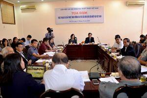 Tọa đàm'Thực trạng và giải pháp nâng cao vai trò của báo chí Liên hiệp Hội Việt Nam'