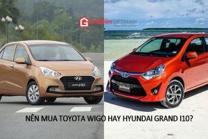 Nhu cầu gia đình, nên mua Toyota Wigo hay Hyundai Grand i10?