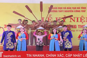 Xứng đáng với ngôi trường mang tên Uy Viễn tướng công Nguyễn Công Trứ