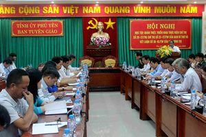 Phú Yên học tập, quán triệt các Chỉ thị, Kết luận của Bộ Chính trị, Ban Bí thư khóa XII