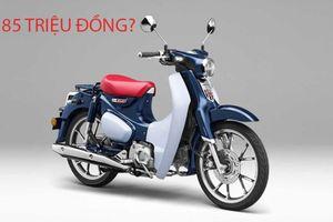85 triệu đồng, khách hàng mua được xe máy nào ngoài Honda Super Cub C125?
