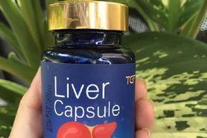 Quảng cáo 'Giải độc gan Liver Capsule' sai sự thật, Công ty Sing Health bị phạt 70 triệu đồng