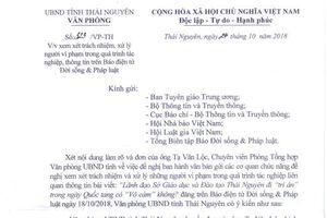 Lãnh đạo, chuyên viên văn phòng UBND tỉnh Thái Nguyên vu khống, lăng mạ và cản trở hoạt động báo chí