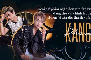 Gặp gỡ Kang Phạm - 'Soái ca' phim ngắn đốn tim fan nữ đang thủ vai chính trong sitcom 'Hoán đổi thanh xuân'