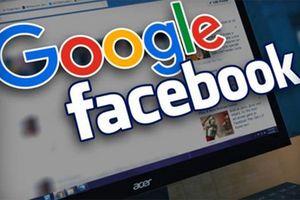 Thu trăm triệu USD mỗi năm, Facebook, Google không có lý do gì rời bỏ Việt Nam