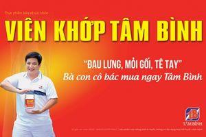 Dược phẩm Tâm Bình 'chinh phục' nghệ sĩ Chí Trung làm đại diện thương hiệu