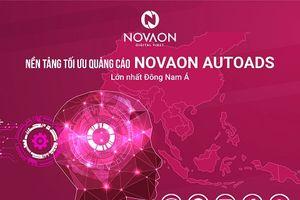 Novaon AutoAds - nền tảng tối ưu quảng cáo lớn nhất Đông Nam Á