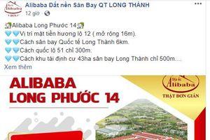 Những 'chân rết' của công ty địa ốc Alibaba tại Đồng Nai