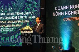 Đẩy mạnh hợp tác DN Việt Nam - Israel trong lĩnh vực nông nghiệp ứng dụng công nghệ cao