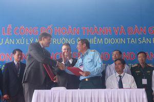 Chính thức bàn giao dự án xử lý dioxin 110 triệu USD ở Đà Nẵng