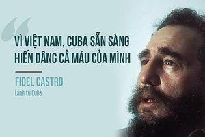 Tình hữu nghị đặc biệt giữa Việt Nam – Cuba