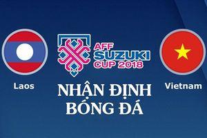 Nhận định bóng đá Việt Nam - Lào: Tưng bừng trận ra quân