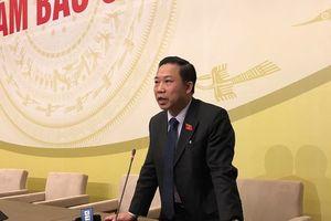 Đại biểu Quốc hội Lưu Bình Nhưỡng: Tôi chờ ý kiến quyết định của Đảng Đoàn Quốc hội