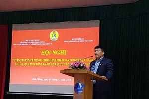 LĐLĐ Hải Phòng: Tuyên truyền phòng chống ma túy và tệ nạn xã hội trong doanh nghiệp