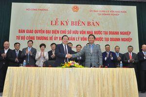 Bộ Công thương bàn giao 6 tập đoàn, tổng công ty về Ủy ban Quản lý vốn nhà nước tại doanh nghiệp