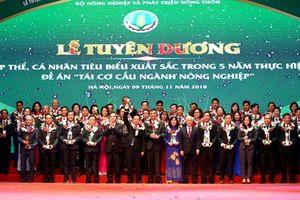 Vinh danh 138 cá nhân, đơn vị xuất sắc trong thực hiện tái cơ cấu nông nghiệp