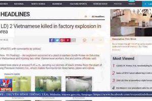 Hàn Quốc: Nổ nhà máy có công nhân Việt Nam làm việc