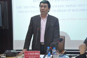 Bảo hiểm Xã hội Việt Nam lên tiếng vụ nguyên Tổng giám đốc bị bắt